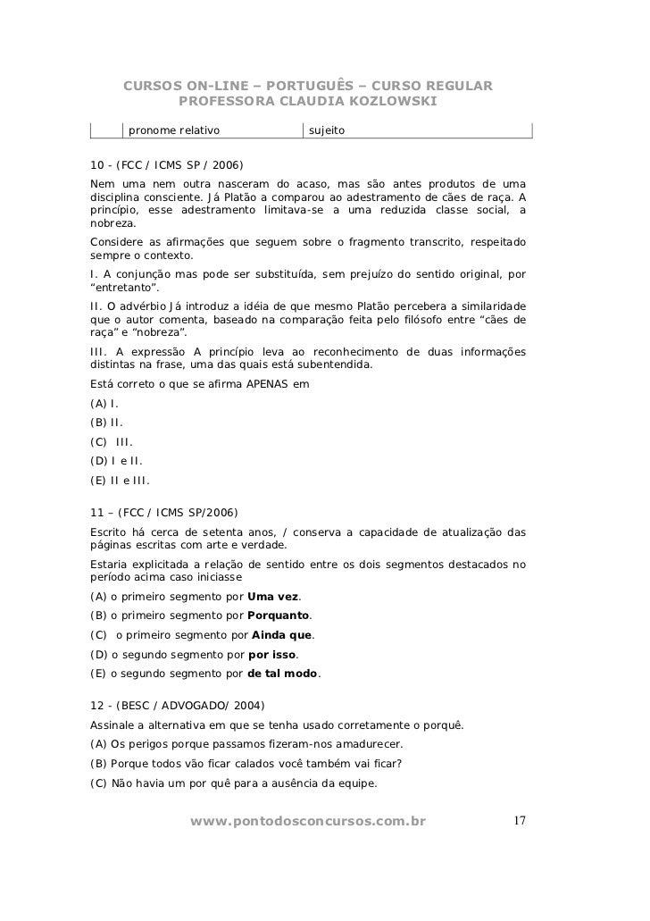 CURSOS ON-LINE – PORTUGUÊS – CURSO REGULAR               PROFESSORA CLAUDIA KOZLOWSKI          pronome relativo           ...
