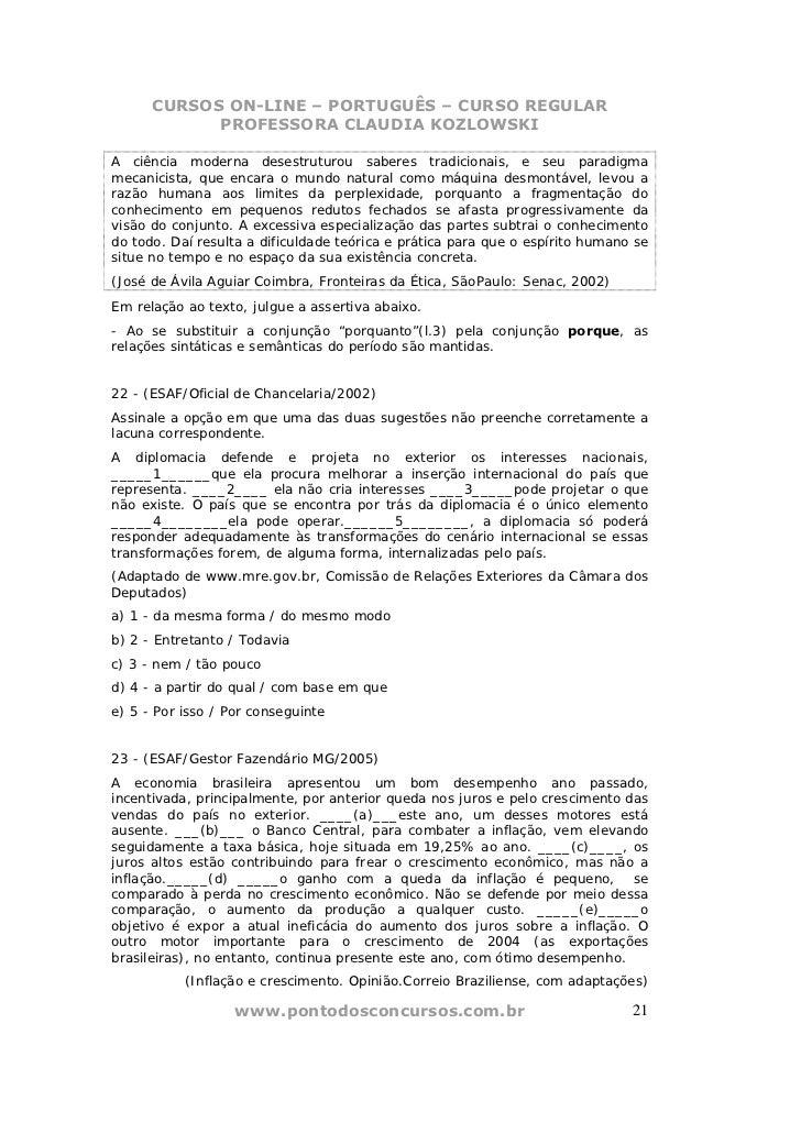 CURSOS ON-LINE – PORTUGUÊS – CURSO REGULAR            PROFESSORA CLAUDIA KOZLOWSKIA ciência moderna desestruturou saberes ...