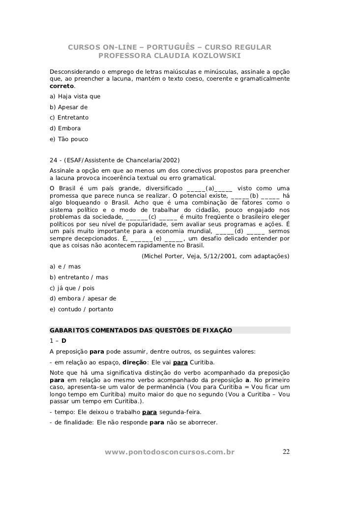 CURSOS ON-LINE – PORTUGUÊS – CURSO REGULAR            PROFESSORA CLAUDIA KOZLOWSKIDesconsiderando o emprego de letras maiú...