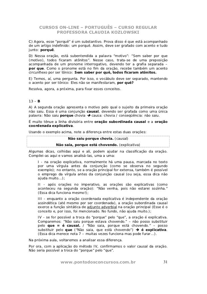 """CURSOS ON-LINE – PORTUGUÊS – CURSO REGULAR            PROFESSORA CLAUDIA KOZLOWSKIC) Agora, esse """"porquê"""" é um substantivo..."""