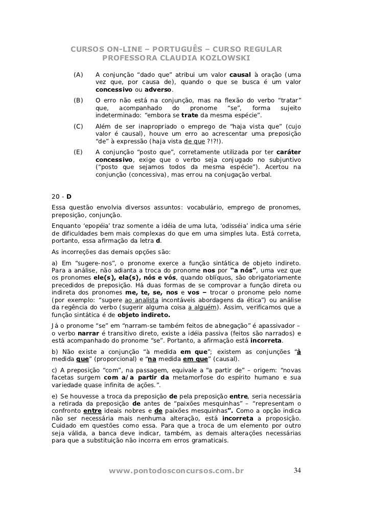 """CURSOS ON-LINE – PORTUGUÊS – CURSO REGULAR            PROFESSORA CLAUDIA KOZLOWSKI         (A)   A conjunção """"dado que"""" at..."""