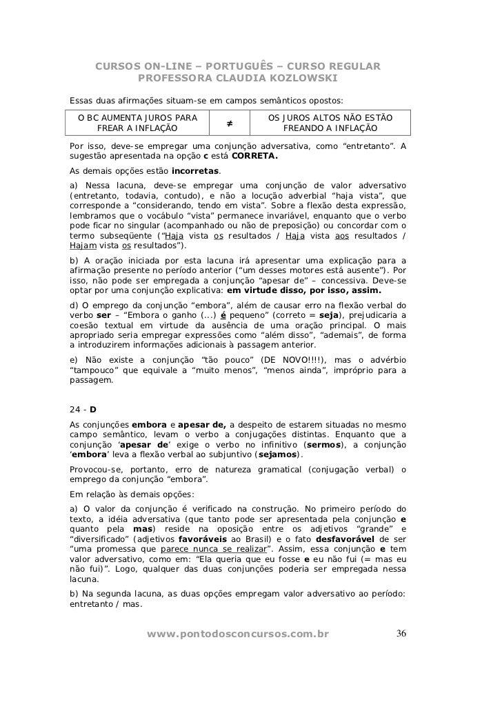 CURSOS ON-LINE – PORTUGUÊS – CURSO REGULAR           PROFESSORA CLAUDIA KOZLOWSKIEssas duas afirmações situam-se em campos...