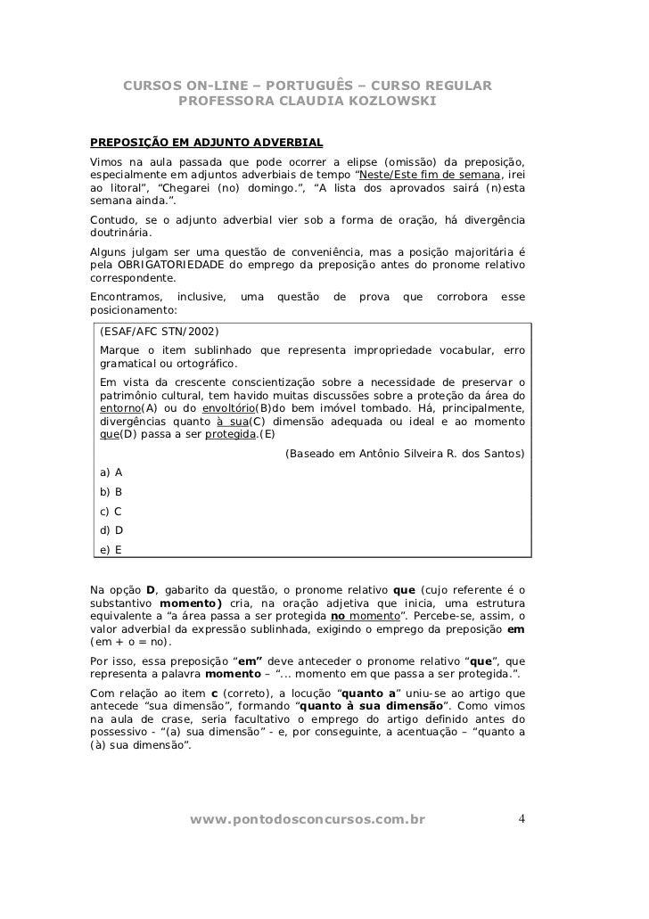 CURSOS ON-LINE – PORTUGUÊS – CURSO REGULAR              PROFESSORA CLAUDIA KOZLOWSKIPREPOSIÇÃO EM ADJUNTO ADVERBIALVimos n...