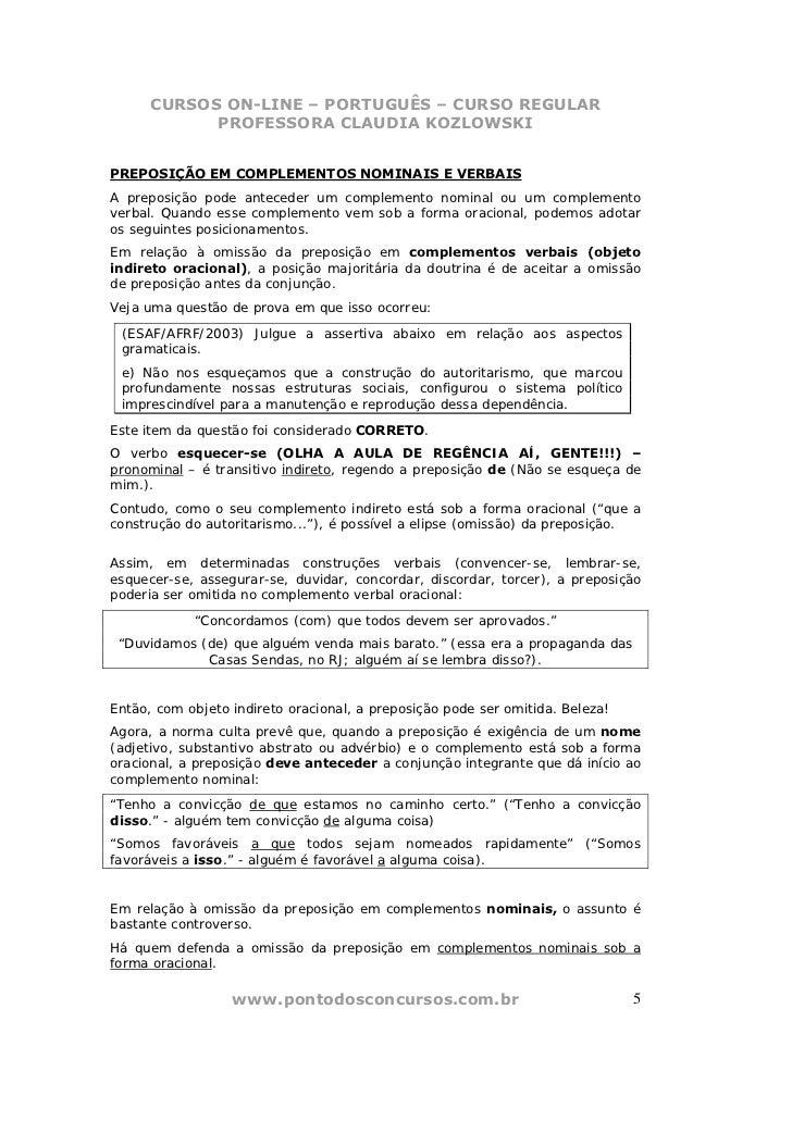 CURSOS ON-LINE – PORTUGUÊS – CURSO REGULAR            PROFESSORA CLAUDIA KOZLOWSKIPREPOSIÇÃO EM COMPLEMENTOS NOMINAIS E VE...