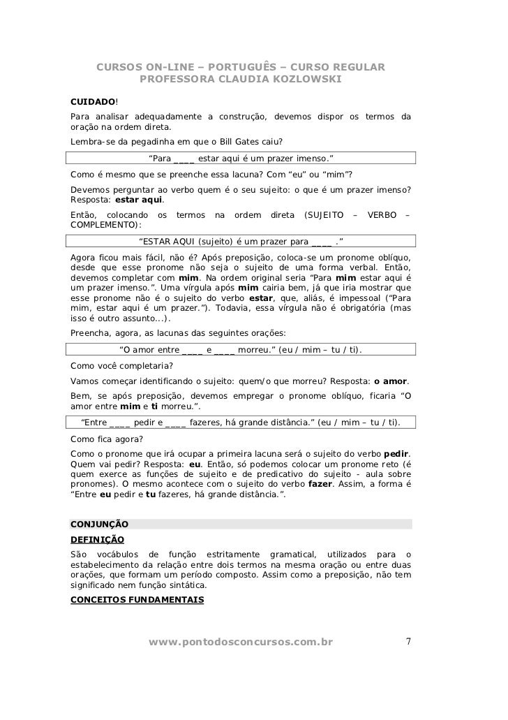 CURSOS ON-LINE – PORTUGUÊS – CURSO REGULAR           PROFESSORA CLAUDIA KOZLOWSKICUIDADO!Para analisar adequadamente a con...