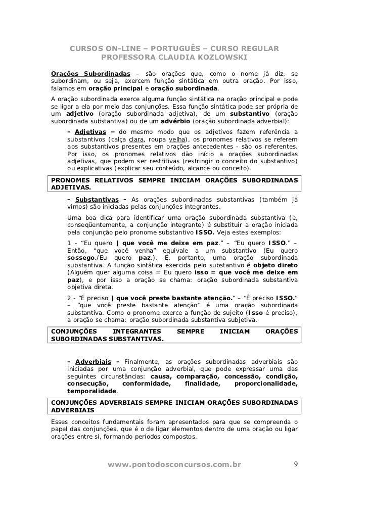 CURSOS ON-LINE – PORTUGUÊS – CURSO REGULAR            PROFESSORA CLAUDIA KOZLOWSKIOrações Subordinadas – são orações que, ...