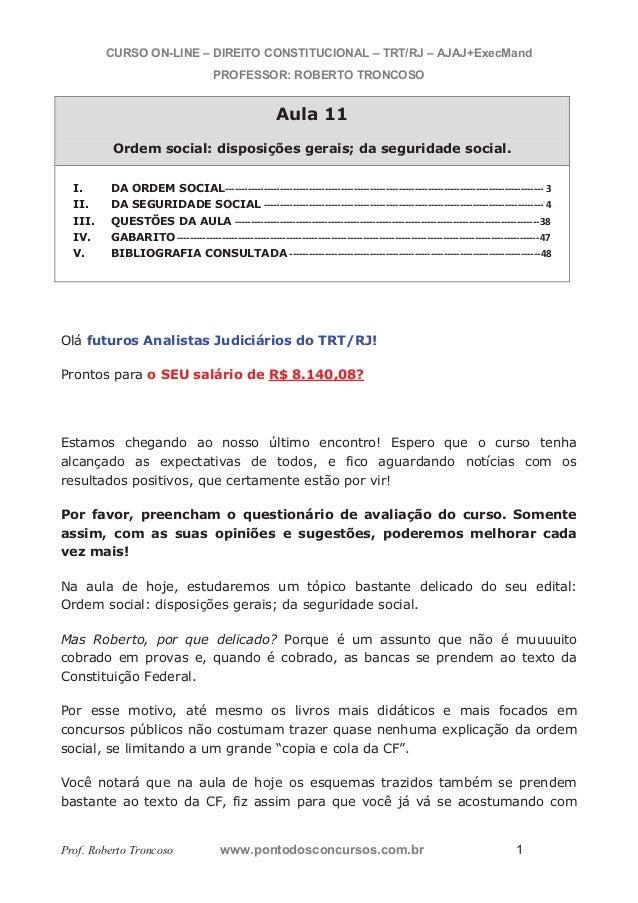 CURSO ON-LINE – DIREITO CONSTITUCIONAL – TRT/RJ – AJAJ+ExecMand  PROFESSOR: ROBERTO TRONCOSO  Aula 11  Ordem social: dispo...
