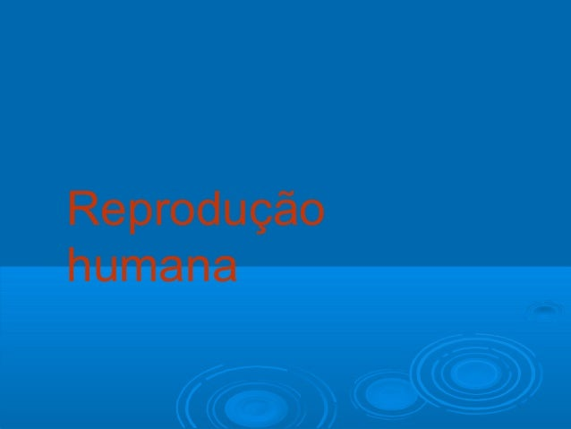 Reproduçãohumana