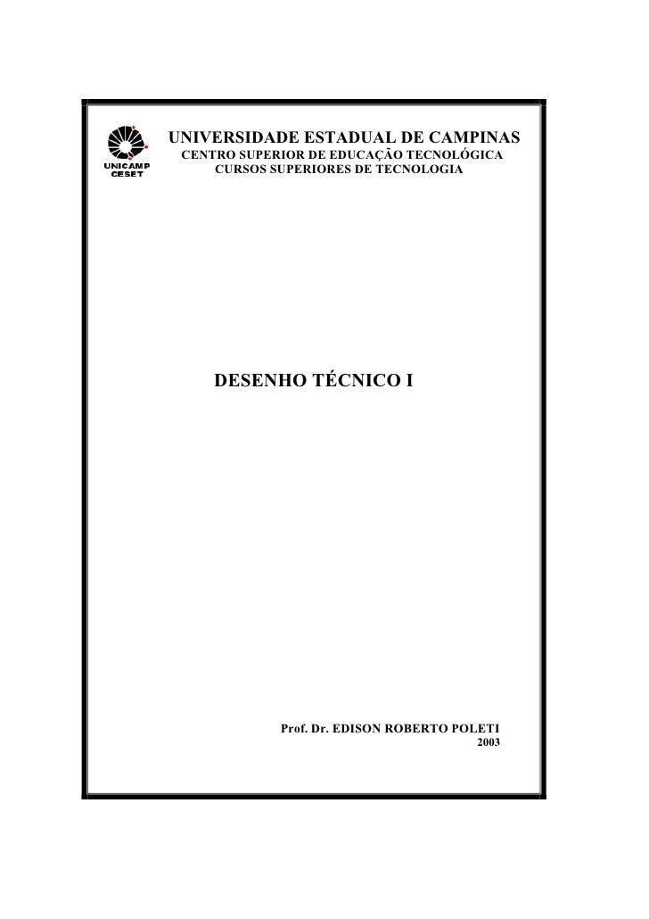 UNIVERSIDADE ESTADUAL DE CAMPINAS CENTRO SUPERIOR DE EDUCAÇÃO TECNOLÓGICA     CURSOS SUPERIORES DE TECNOLOGIA    DESENHO T...