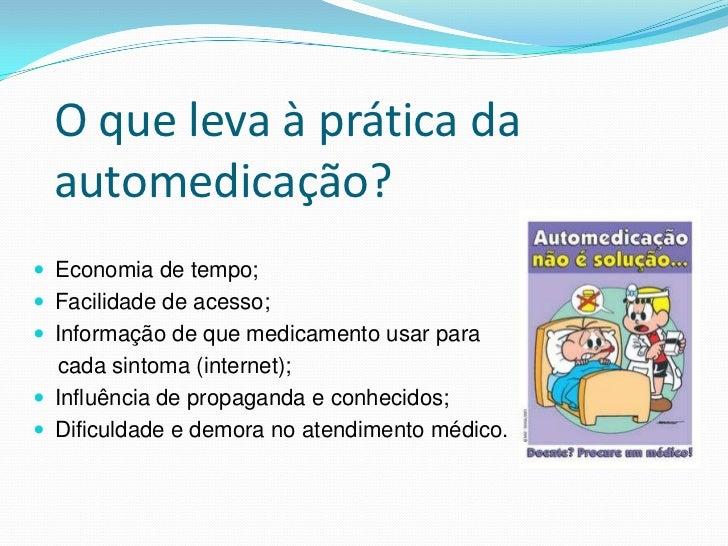 Aula 9 Riscos da automedicação Slide 3