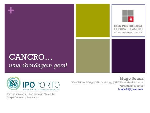 +                                                                              NÚCLEO REGIONAL DO NORTE  CANCRO…  uma abor...