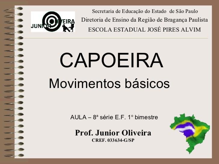 Secretaria de Educação do Estado de São Paulo      Diretoria de Ensino da Região de Bragança Paulista         ESCOLA ESTAD...