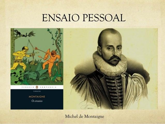 ENSAIO PESSOAL Michel de Montaigne