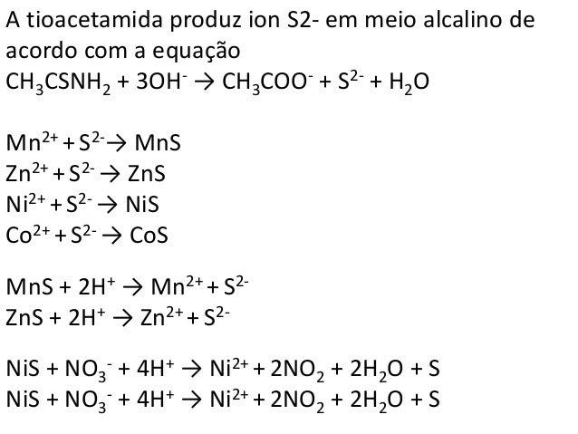 Identificação do Fe3+  Fe3+ + 6SCN- → Fe(SCN)6  3-  2Fe2+ + H2O2 + 2H+ → 2Fe2+ 2H2O  Crômio, Cr3+  2Cr(OH)4  - + 3H2O2 + 2...