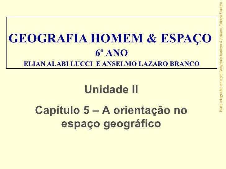 Parte integrante da obra Geografia homem & espaço, Editora SaraivaGEOGRAFIA HOMEM & ESPAÇO                 6º ANO ELIAN AL...