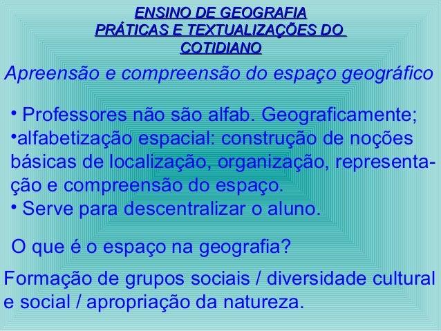 EENNSSIINNOO DDEE GGEEOOGGRRAAFFIIAA  PPRRÁÁTTIICCAASS EE TTEEXXTTUUAALLIIZZAAÇÇÕÕEESS DDOO  CCOOTTIIDDIIAANNOO  Apreensão...