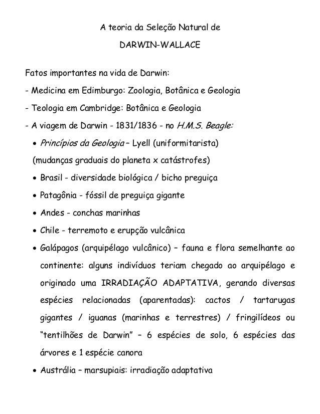A teoria da Seleção Natural de DARWIN-WALLACE Fatos importantes na vida de Darwin: - Medicina em Edimburgo: Zoologia, Botâ...