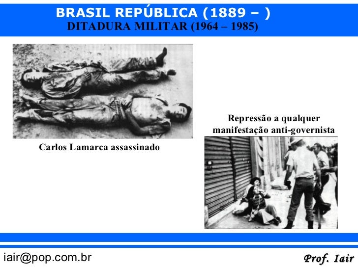 Ditadura Militar (1964... Ditadura