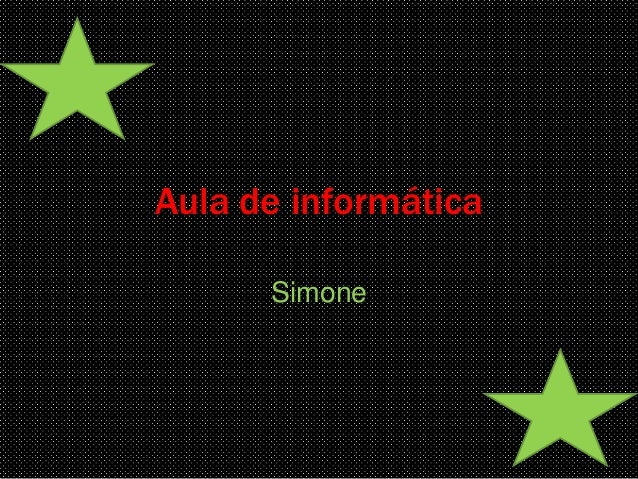 Aula de informática  Simone