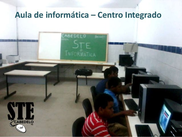 Aula de informática – Centro Integrado