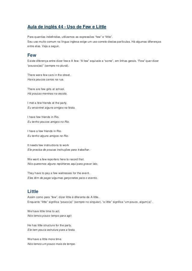 """Aula de inglês 44 - Uso de Few e LittlePara quantias indefinidas, utilizamos as expressões """"few"""" e """"little"""".Seu uso muito ..."""