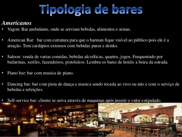 Americanos • Vagon: Bar ambulante, onde se serviam bebidas, alimentos e armas. • American Bar: bar com estrutura para que ...