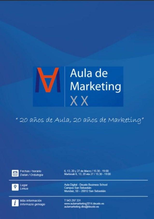 XX Aula de Marketing en la Universidad de Deusto de Donostia Marzo 2014