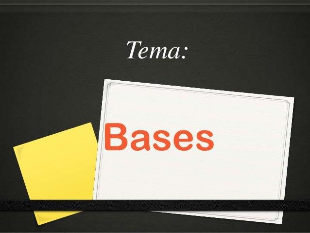 Tema:Bases