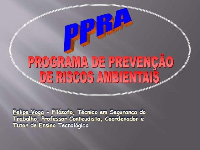 Felipe Voga - Filósofo, Técnico em Segurança do  Trabalho, Professor Conteudista, Coordenador e  Tutor de Ensino Tecnológi...