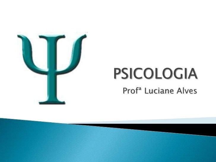 Profª Luciane Alves