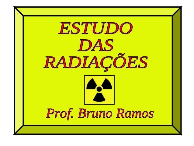 É a propriedade que os núcleos instáveis possuem de emitir         partículas e radiações eletromagnéticas,               ...