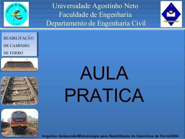 Universidade Agostinho Neto Faculdade de Engenharia Departamento de Engenharia Civil Universidade Agostinho Neto Faculdade...