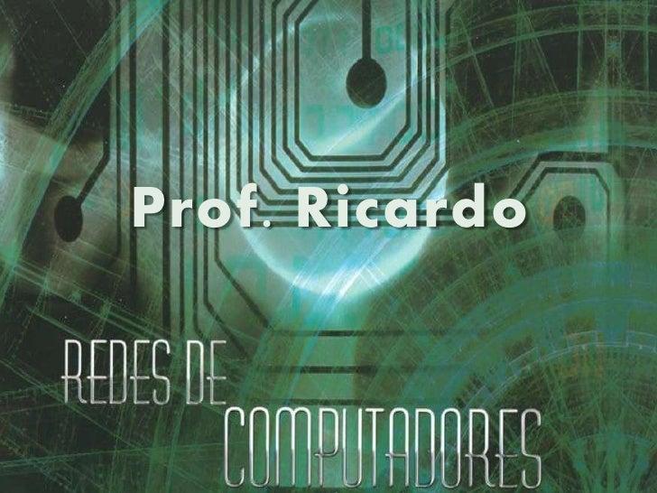 Prof. Ricardo