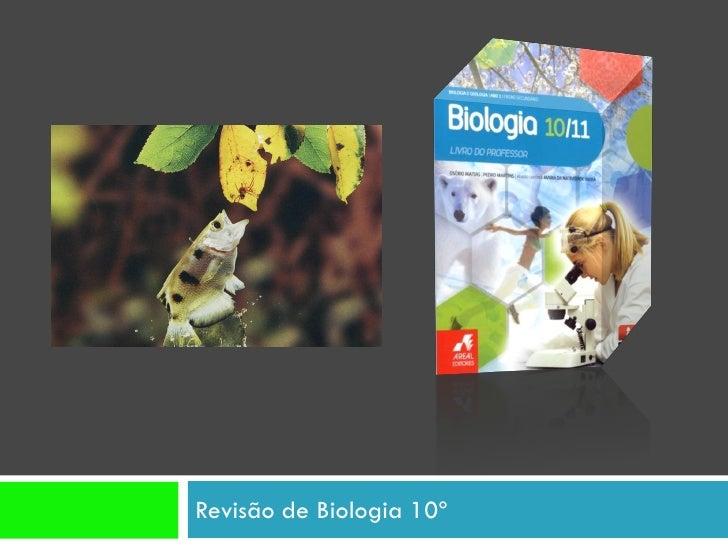 Revisão de Biologia 10º