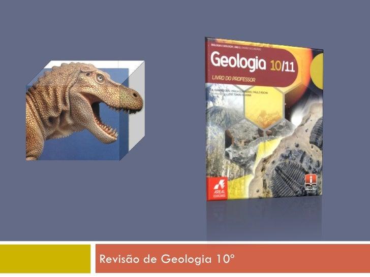 Revisão de Geologia 10º