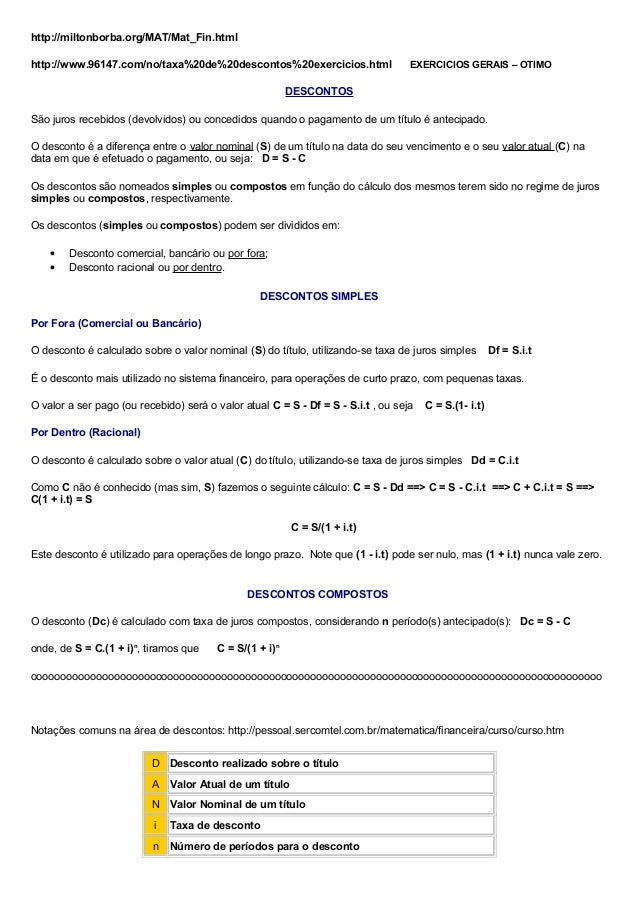 http://miltonborba.org/MAT/Mat_Fin.html http://www.96147.com/no/taxa%20de%20descontos%20exercicios.html EXERCICIOS GERAIS ...