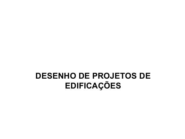 DESENHO DE PROJETOS DE EDIFICAÇÕES
