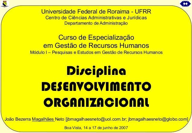 Universidade Federal de Roraima - UFRRCentro de Ciências Administrativas e JurídicasDepartamento de AdministraçãoCurso de ...
