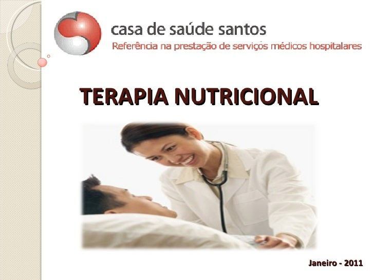 TERAPIA NUTRICIONAL Janeiro - 2011
