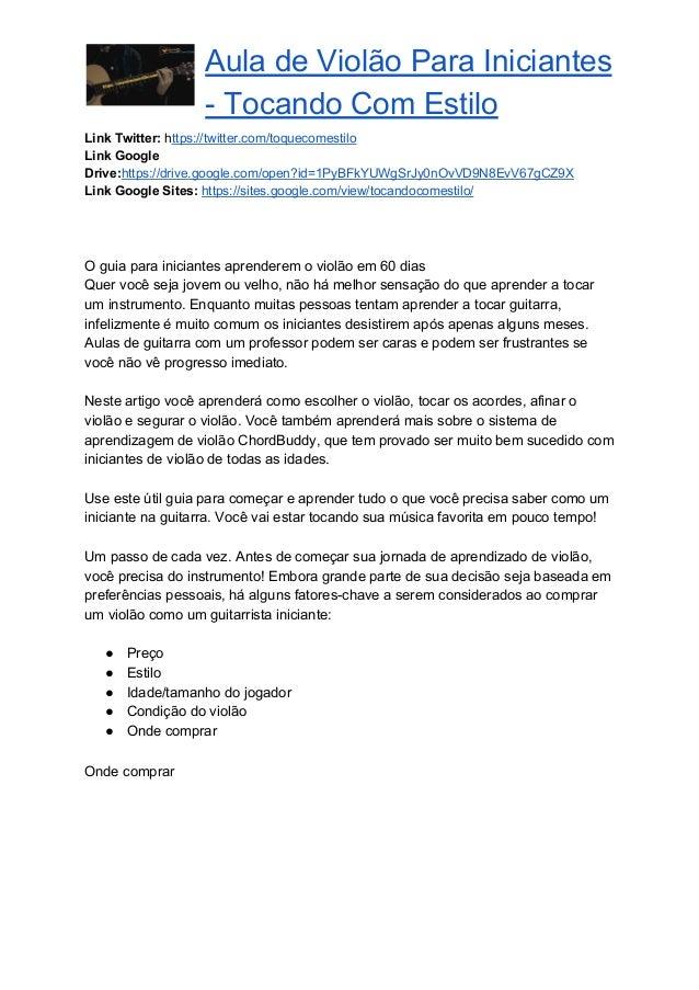 Aula de Violão Para Iniciantes - Tocando Com Estilo Link Twitter: https://twitter.com/toquecomestilo Link Google Drive:...