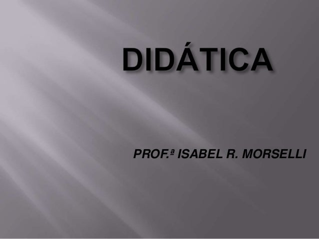 PROF.ª ISABEL R. MORSELLI