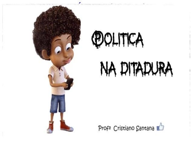 BRASIL REPÚBLICA (1889 – ) DITADURA MILITAR (1964 – 1985)