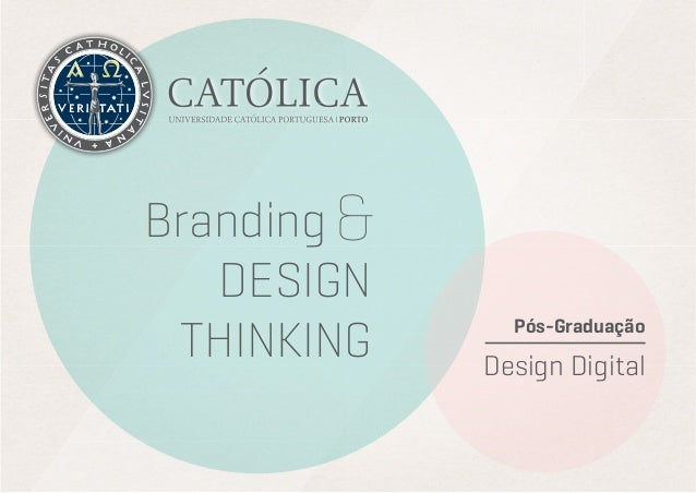 Branding& DESIGN THINKING  Pós-Graduação  Design Digital