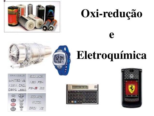 Oxi-redução      eEletroquímica