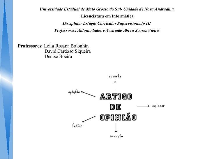 Universidade Estadual de Mato Grosso do Sul- Unidade de Nova Andradina                               Licenciatura em Infor...