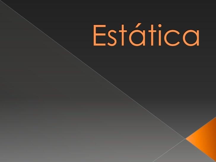 Estática<br />