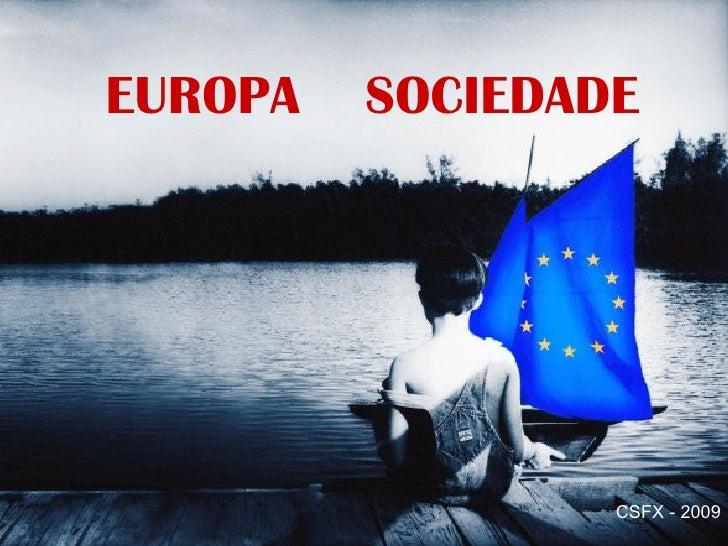 EUROPA  SOCIEDADE CSFX - 2009