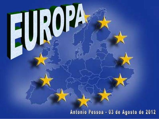  Introdução  Geologia da Europa  Europa – Físico  Europa – Mares  Europa – Hidrografia  Europa – Vegetação  Apresen...