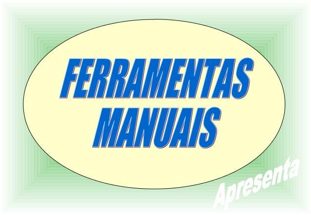 É uma denominação genérica para instrumentos ou utensílios usados em trabalhos que ampliam e diversificam a eficácia das m...
