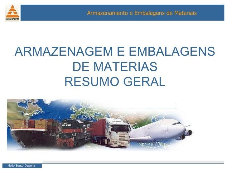 ARMAZENAGEM E EMBALAGENS DE MATERIAS RESUMO GERAL
